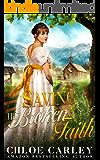 Saving His Broken Faith: A Christian Historical Romance Book