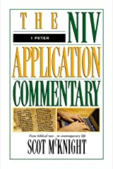 1 Peter (The NIV Application Commentary Book 17) Kindle Edition