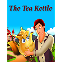 The Tea Kettle: Bedstime Story For Kids (English Edition)