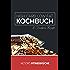 High Carb Low Fat Kochbuch: Gesund und figurbewust ernähren ohne Verzicht