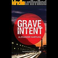 Grave Intent (Jan Tommen Investigation Book 2)