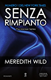 Senza rimpianto (The Hacker Series Vol. 5)
