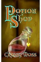 Potion Shop Kindle Edition