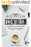 Essentialism: A Guide to a Curated Life