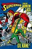 Lendas Do Homem De Aço: Gil Kane - Volume 2