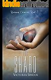 The Shard (The Bernovem Chronicles Book 2)