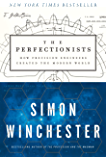 The Perfectionists: How Precision Engineers Created the Modern World (English Edition)