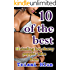 10 of the Best - A 10 book Cherry Poppin' Collection ( XXX Taboo Erotica Anthology )