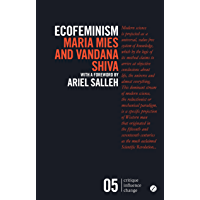 Ecofeminism (Critique Influence Change) (English Edition)