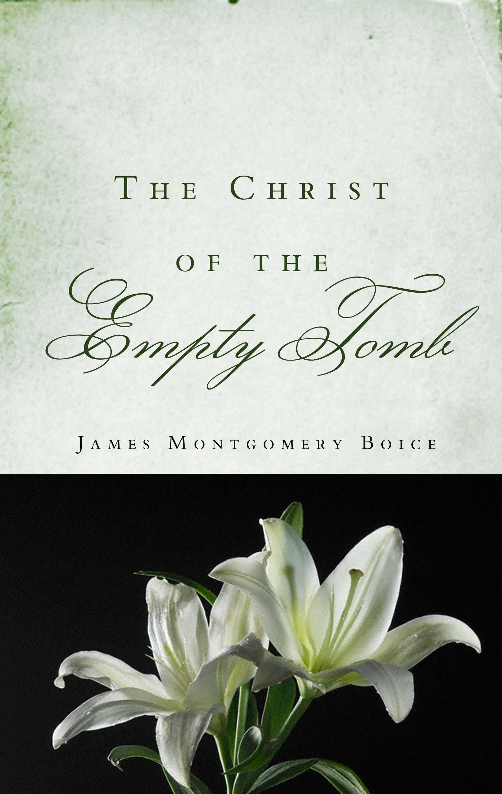 The Christ of the Empty Tomb pdf