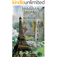 Blarney to Bastille: A Kiwi on Cobblestones