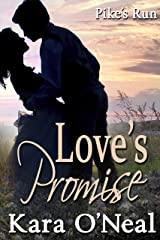 Love's Promise (Pike's Run Book 6) Kindle Edition
