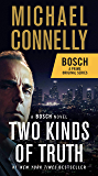 Two Kinds of Truth (A Harry Bosch Novel Book 20)