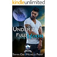 Under A Full Moon (Slate Mountain Wolf Pack Book 1) (English Edition)