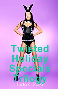 Twisted Holiday Specials Trilogy
