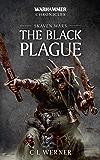 Skaven Wars: The Black Plague Trilogy (Warhammer Chronicles)