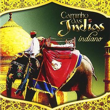CAMINHO INDIANO INDIAS CD GRATIS BAIXAR DAS