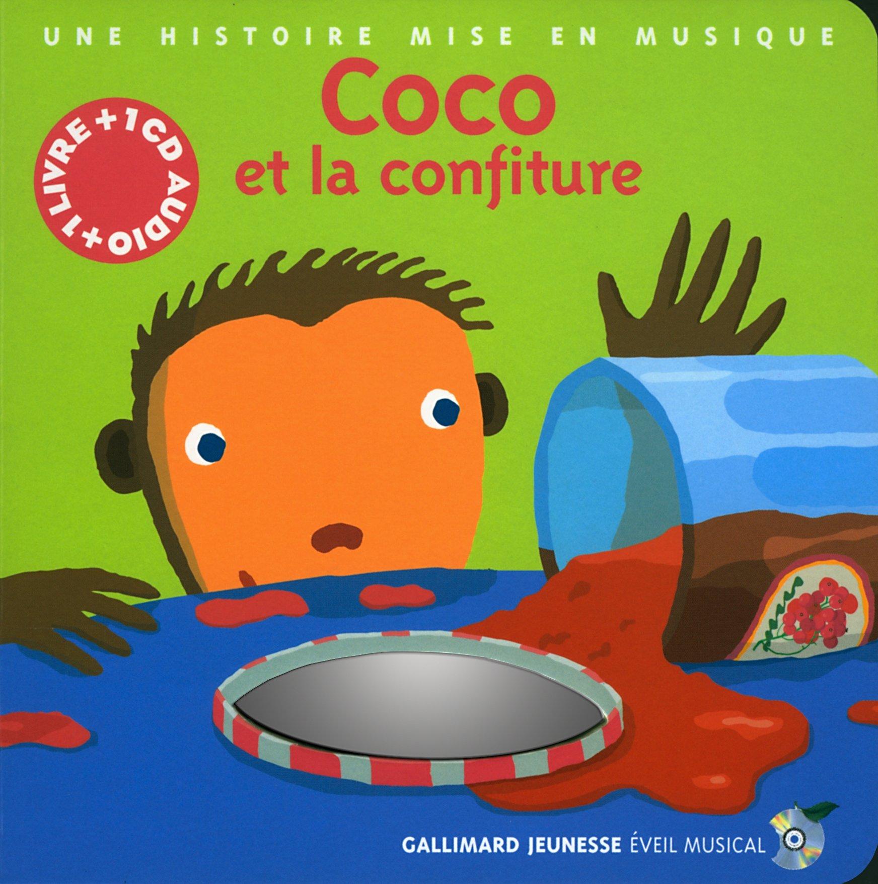 Read Online Coco et la Confiture (1 livre + 1 CD audio) pdf epub