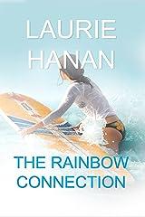 The Rainbow Connection Kindle Edition