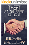 Theft at the Speed of Light (English Edition)