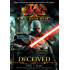 Deceived (Star Wars: The Old Republic Book 2)