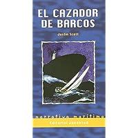EL CAZADOR DE BARCOS (NOSTROMO)