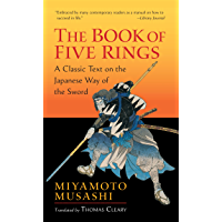 The Book of Five Rings: A Classic Text on the Japanese Way of the Sword (Shambhala Library)