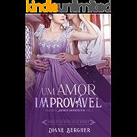 Um Amor Improvável (Amores Imperfeitos Livro 2)
