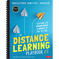 The Distance Learning Playbook, Grades K-12: Teaching for Engagement and Impact in Any Setting (English Edition)