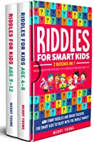 Riddles For Smart Kids: 2 Books In 1 - Riddles