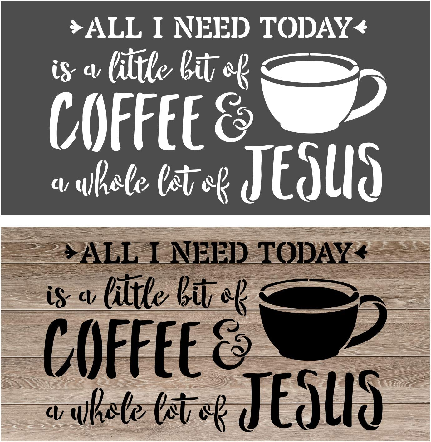 OCCdesign All I Need Today is Coffee and Jesus Sign Stencils - Rustic Farmhouse Inspirational Template for Painting Spraying Crafts Décor