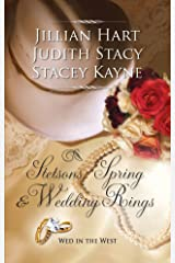 Stetsons, Spring and Wedding Rings: An Anthology Mass Market Paperback