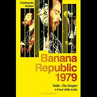 Banana Republic 1979: Dalla, De Gregori e il tour della svolta