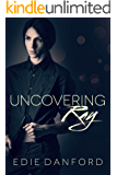 Uncovering Ray (Ellery College Book 1)