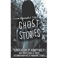 Ghost Stories: Compilation of horrifyingly REAL ghost stories- Truly disturbing-Hauntings & Paranormal