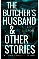 The Butcher's Husband and Other Stories Kindle Edition