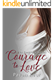 Courage to Love (Fortitude Book 3)