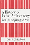 A History of Indian Archaeology from the