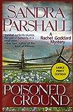 Poisoned Ground: A Rachel Goddard Mystery (Rachel Goddard Mysteries)
