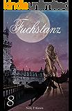 Fuchstanz (Fuchs-Reihe 8)