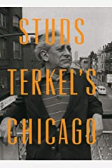 Studs Terkel's Chicago Kindle Edition