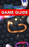 Slither.io Game Guide
