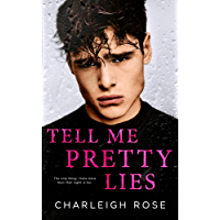 Tell Me Pretty Lies (English Edition)