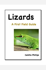 Lizards: A First Field Guide Kindle Edition