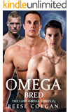 Omega Bred (The Last Omega Book 3)