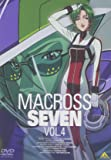 マクロス7 Vol.4 [DVD]