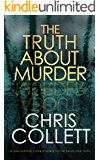 THE TRUTH ABOUT MURDER a captivating crime mystery full of twists and turns