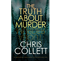 THE TRUTH ABOUT MURDER a captivating crime mystery full of twists and turns (English Edition)