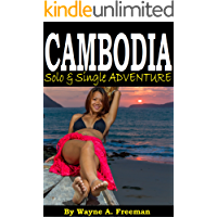CAMBODIA - Solo & Single Adventure