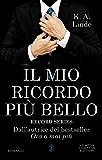 Il mio ricordo più bello (Amore in prima pagina Series Vol. 2) (Italian Edition)